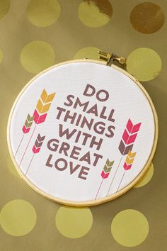 Printable Embroidery Hoop Wall Art - do small things with great love