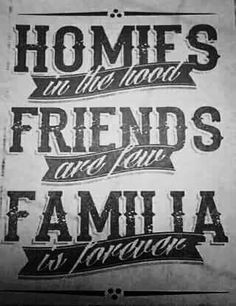 I love this font as I feel it could possibly appeal more to Latinos! I love the weight of it and its a font that when you add scale it just becomes more powerful. I love the hierarchy as Homies, Friends and Familia are the most important subject and there in your face. I really love this piece. - Steve S.