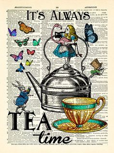 Alice in Wonderland Print Alice Wall Art It's Always Tea Time Alice quotes Alice Book Page Print unique sister gift for her Alice POSTER 160 - New Ideas Alice In Wonderland Illustrations, Alice And Wonderland Quotes, Alice In Wonderland Tea Party, Adventures In Wonderland, Alice In Wonderland Artwork, Book Page Art, Book Art, Art It, Unique Gifts For Sister