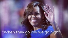 """""""When they go low we go high"""" Once again Michelle Obama proves she is a class act #michelleobama #DemsInPhilly #firstlady"""