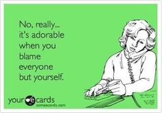 some ecards.... How incredibly frustrating!