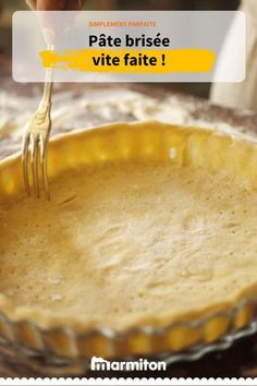Faites votre pâte brisée vous-même en suivant cette recette simple #patebrisee #recettepatebrisee #patetarte #recettepatetarte #recette #marmiton #recettemarmiton #cuisine