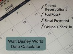 Walt Disney World Date Calculator - super cool tool that will tell you when you can begin booking your Advance Dining Reservations, reserve FastPass+ selections, check in to your Walt Disney World resort and more.