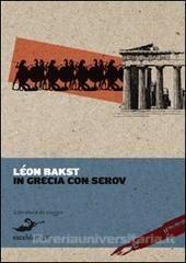 In Grecia con Serov