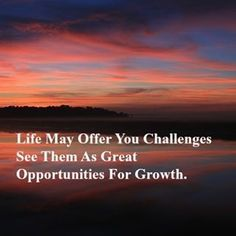 Life May Offer You Challenges See Them As Great Opportunities For Growth We can help you over life's challenges Feel more empowered  Call us 0894373641 #SaturdayMorning #opportunity #challenges #growth #mentalhealth
