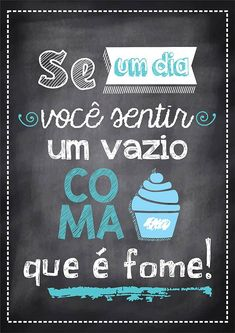 Poster Tipo Lousa p/ Cozinha Lettering Tutorial, Chalkboard, Funny Quotes, Geek Stuff, Clip Art, Inspirational Quotes, Messages, Thoughts, Feelings