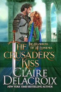 The Crusader's Kiss: A Medieval Romance (The Champions of Saint Euphemia) by Claire Delacroix romance novels books lisa kleypas Action Adventure ebook hardcover series teen love story New York Times, Kiss Books, Character Development, Great Stories, Her Smile, Romance Novels, Great Books, Bestselling Author, Love Story