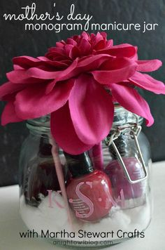 Manicure supplies in a monogram jar - what a fun gift idea for Mother's Day