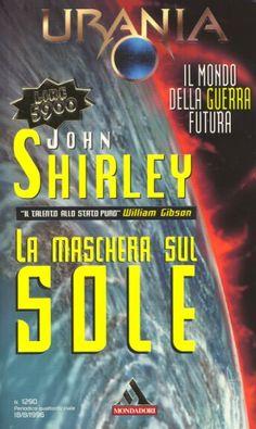 1290  LA MASCHERA SUL SOLE 18/8/1996  ECLIPSE CORONA (1990)  Copertina di  Marco Patrito   JOHN SHIRLEY