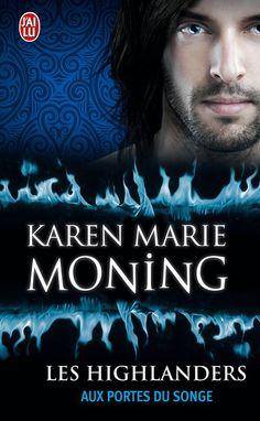 Couvertures, images et illustrations de Les Highlanders, Tome 8 : Aux portes du songe de Karen Marie Moning