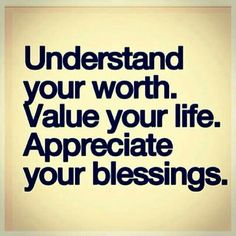Understand your worth.