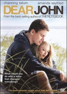 Dear John... best movie and book.