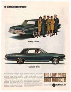 """Vintage and Original 1963 Chrysler Dodge print ad from 1963 magazine. Blue Hardtop advertisement. Reads, """"The Dependables Built By Dodge! Public Envy....Number One"""". Reverse is an ad for The Continent"""