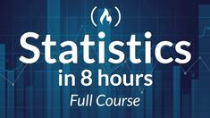 Statistics - A Full University Course on Data Science Basics - YouTube