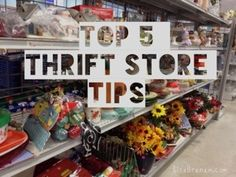 Top 5 Thrift Store Tips guaranteed to save you money.