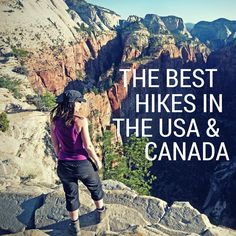 Of The Best Places To Hike In The United States Hiking - The 10 best day hikes in canada