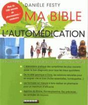 Ma bible de l'automédication - Danièle Festy