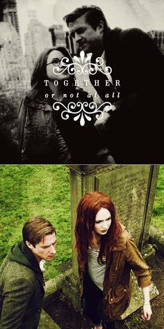 Amy Pond + Rory Williams: Together or not at all. #doctorwho