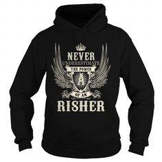 RISHER RISHERYEAR RISHERBIRTHDAY RISHERHOODIE RISHERNAME RISHERHOODIES  TSHIRT FOR YOU