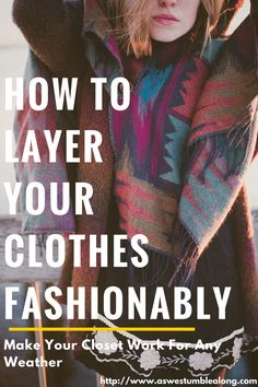 How to Layer Clothing Fashionably- it's not as difficult as you'd think! Master these three steps, and you'll be able to put together adorable outfits for any and every weather! layering clothes, how to layer clothes, winter outfits, fall outfits, cute outfits for cold weather