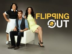 I like this show:  Flipping Out on Bravo TV