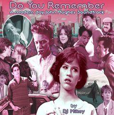 Do-You-Remember—Modern-Day-John-Hughes-Soundtrack