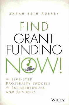 A practical, proven system for finding, applying for, and winning grants for your small businessThis year alone, there is at least $350 million worth of grant money available for small businesses. But plenty of small businesses will miss out ...