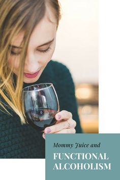 Mommy Juice and Wine Culture: Are We Crossing the Line? http://winecountry.citymomsblog.com/mom/mommy-juice/ Functioning alcoholic | Alcoholism | Alcohol culture in Wine Country | mommy juice | Drinking | Wine Culture
