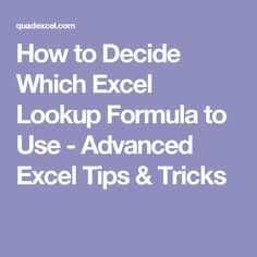 How to Decide Which Excel Lookup Formula to Use - Advanced Excel Tips & Tricks