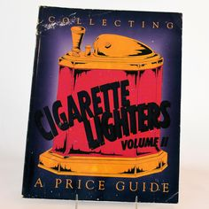Vintage Collectibles Book Cigarette Lighters Volume II Identification Value Price Guide Copyright 1995 from @antikavenue on @rubylane #cigarettelighters #collecting #vintage #smokingcollectibles