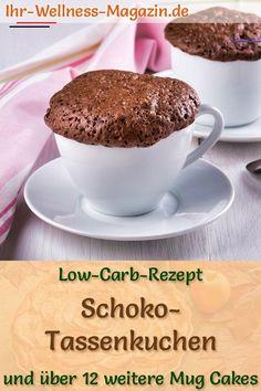 Low Carb Schoko-Tassenkuchen - einfaches Mug-Cake-Rezept ohne Zucker - #proteinmugcakes - Saftiger Schokoladen-Tassenkuchen: Einfaches Low-Carb-Rezept für gesunde, kalorienarme Mug Cakes ohne Zucker und Getreidemehl - schnell im Backofen selber gemacht ...... Low Carb Chocolate, Chocolate Cups, Chocolate Cupcakes, Simple Mug Cake Recipe, Mug Cakes, Low Calorie Mug Cake, Mug Cake Rezept, Slow Cooker Recipes, Low Carb Recipes