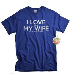 Christmas Gifts for Husband I Love It When My Wife Tshirts Funny Tshirt for Men Who Loves To Watch Sports Hockey Football Soccer by UnicornTees on Etsy https://www.etsy.com/listing/190377369/christmas-gifts-for-husband-i-love-it