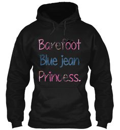 Limited Edition Barefoot Princess Hoodie | Teespring