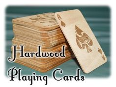 Hardwood Playing Cards by Bibelot Games, via Kickstarter. - Sure wish I could swing this, just to costly for me.