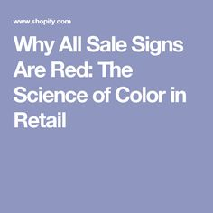 Why All Sale Signs Are Red: The Science of Color in Retail