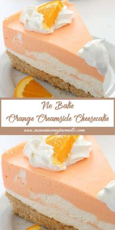 No-Bake Orange Creamsicle Cheesecake Jello Recipes, Brownie Recipes, Cheesecake Recipes, Recipies, Dessert Recipes, Cream Pie Recipes, Pastry Recipes, Gourmet Recipes, Sweet Recipes