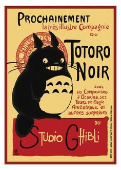 "A Totoro version of Le Chat Noir.  French for ""The Black Cat"", Le Chat Noir was a 19th-century cabaret in the Montmartre district of Paris."