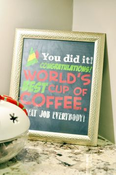Our 2018 Christmas Home Tour Cute, free Buddy the Elf quote printable for a coffee bar/station – such a fun Christmas decor piece for a kitchen! Christmas Movie Night, Office Christmas, Christmas Quotes, Christmas Love, Christmas Parties, Christmas Ideas, Elf Decorations, Elf Christmas Decorations, Christmas Crafts