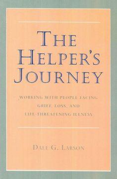 The Helper's Journey by Dale G. Larson http://www.amazon.ca/dp/0878223444/ref=cm_sw_r_pi_dp_JlL4tb0XA08CJ