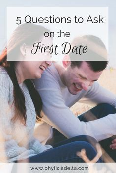 5 Questions to Ask on the First Date