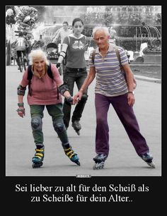 young at heart, never too old, older couples, happy couples, cute Vieux Couples, Grow Old With Me, Growing Old Together, Never Too Old, Young At Heart, People Of The World, Aging Gracefully, Forever Young, Getting Old