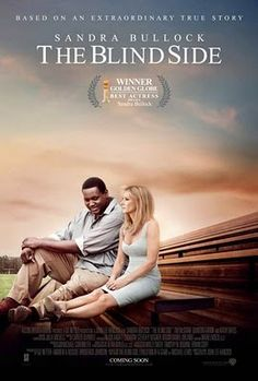 "The Blind Side ~ Sandra Bullock.  Anyone can make a difference in another's life. ""You're changing that boy's life.""  ""No. He's changing mine."""