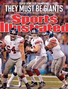 Super Bowl XLVI champions NY Giants on the cover of Sports Illustrated. My other favorite team, after the Raiders.