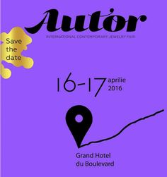 Save the Date: AUTOR 2016 on April 16th & 17th @ Grand Hotel du Boulevard, in Bucharest, Romania