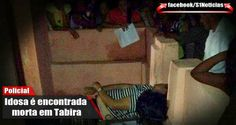 Idosa é encontrada morta em Tabira