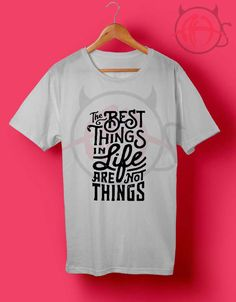 The Best Things T Shirt //Price: $14.50