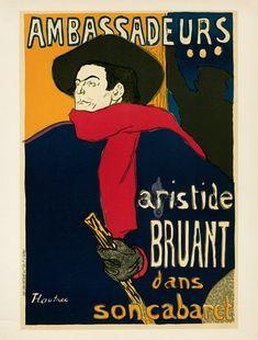 """Henri Toulouse-Lautrec, """"Ambassadeurs, Artistide Bruant,"""" 1892. Color lithograph, 52 1/4 x 34 3/4 inches. Musée d'Ixelles, Brussels. Part of the exhibit  """"TOULOUSE-LAUTREC AND LA VIE MODERNE: PARIS 1880-1910,"""" at the Crocker Museum February 1 - April 26, 2015."""
