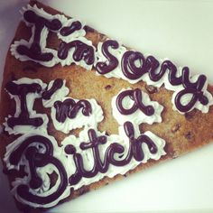 A tasty way to apologize!