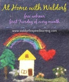 Monthly free webinars the first Tuesday of every month at 4pm EST from Waldorf-Inspired Learning. Delve deeply into one topic of Waldorf Wisdom, plus GIVEAWAYS for those joining live. Lots of great discussion about Waldorf homeschooling and how to create more connection with our children.