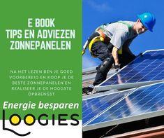 Goed voorbereid zonnepanelen kopen. Download E book zonnepanelen vergelijken met tips en adviezen.  Solar Panels, Tips, Outdoor Decor, Books, Sun Panels, Libros, Solar Power Panels, Book, Book Illustrations
